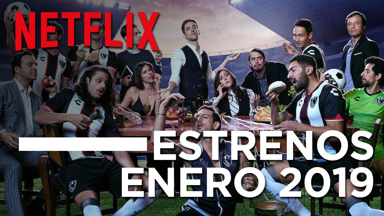 NETFLIX ESTRENOS_ENE19